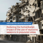 Important UN study released on military policies and practice to limit harm from explosive weapons